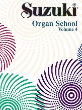 Suzuki Organ School Organ Book, Volume 4