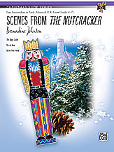Scenes from <I>The Nutcracker</I>
