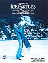 <I>Ice Castles,</I> Theme from (Through the Eyes of Love)