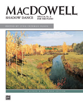 MacDowell: Shadow Dance, Opus 39, No. 8