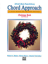Alfred's Basic Piano: Chord Approach Christmas Book 2