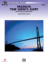 March: The Lion's Gate (Movement 1 from Sea to Sky): E-flat Baritone Saxophone