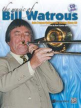 The Music of Bill Watrous
