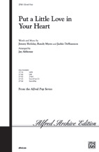 Put a Little Love in Your Heart : SSA : Jay Althouse : Jackie DeShannon : Sheet Music : 00-27161 : 038081294216