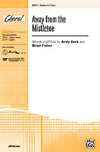 Away from the Mistletoe : 2-Part : Andy Beck : Brian Fisher : Sheet Music : 00-27317 : 038081295770