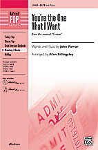 You're the One That I Want : SATB : Alan Billingsley : Warren Casey : Grease : Sheet Music : 00-27423 : 038081296821