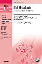 Ain't Misbehavin'  : SATB : Larry Shackley : Sheet Music : 00-28621 : 038081311654