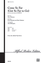 Come So Far (Got So Far to Go) : SSA : Alan Billingsley : Marc Shaiman : Hairspray : Sheet Music : 00-28645 : 038081311890