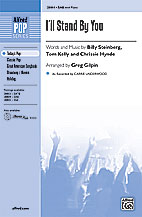 I'll Stand by You : SAB : Greg Gilpin : Carrie Underwood : Sheet Music : 00-28804 : 038081313481
