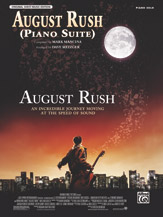 August Rush (Piano Suite) (from <I>August Rush</I>)