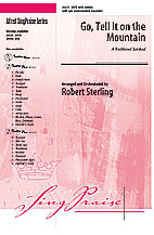 Go, Tell It on the Mountain : SATB : Robert Sterling : Sheet Music : 00-29237 : 038081315874