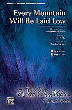 Every Mountain Will Be Laid Low