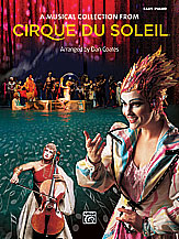 Cirque du Soleil: A Musical Collection