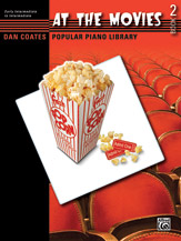 Dan Coates Popular Piano Library: At the Movies, Book 2