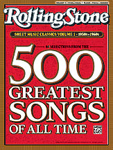 Rolling Stone Sheet Music Classics, Volume 1: 1950s-1960s