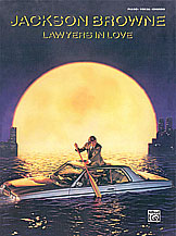 Jackson Browne: Lawyers in Love