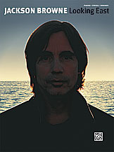 Jackson Browne: Looking East