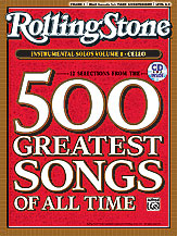 Selections from <i>Rolling Stone</i> Magazine's 500 Greatest Songs of All Time: Instrumental Solos for Strings, Volume 1