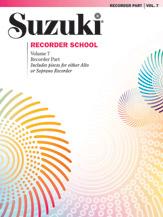 Suzuki Recorder School (Soprano and Alto Recorder) Recorder Part, Volume 7