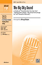 Greg Gilpin : The Big City Sound (A Medley) : Showtrax CD : 038081338309  : 00-31058