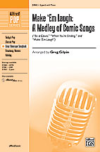 Greg Gilpin : Make 'Em Laugh: A Medley of Comic Songs : Showtrax CD : 038081338354  : 00-31063