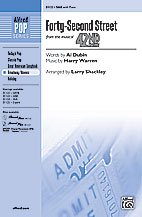 42nd Street : SAB : Larry Shackley  : Sheet Music : 00-31123 : 038081338958