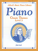 Alfred's Basic Piano Library: Classic Themes Book 3