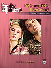 Popular Performer: 1960s and 1970s Love Songs