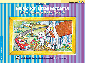 Music for Little Mozarts: Little Mozarts Go to Church, Sacred Book 3 & 4