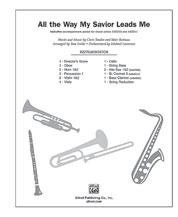 All the Way My Savior Leads Me