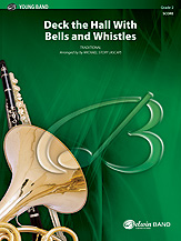 Deck the Hall with Bells and Whistles: Baritone T.C.