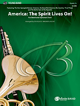 America: The Spirit Lives On! (for Band and Optional Choir): Baritone T.C.