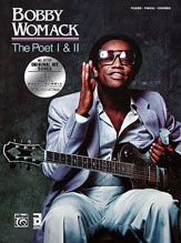 Bobby Womack: The Poet / The Poet II