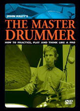 John Riley's The Master Drummer