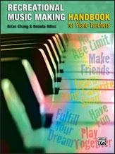 Recreational Music Making Handbook for Piano Teachers