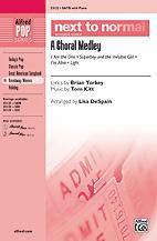 Next to Normal: A Choral Medley : SATB : Lisa DeSpain : Sheet Music : 00-33132 : 038081360409