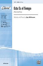 Esta Es el Tiempo : SAB : Jay Althouse : Jay Althouse : Sheet Music : 00-33171 : 038081360799