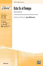 Esta Es el Tiempo : 2-Part : Jay Althouse : Jay Althouse : Sheet Music : 00-33172 : 038081360805