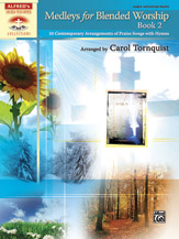 Medleys for Blended Worship, Book 2