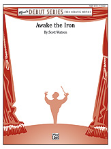 Awake the Iron: 1st Trombone