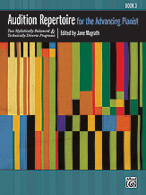 Audition Repertoire for the Advancing Pianist, Book 3