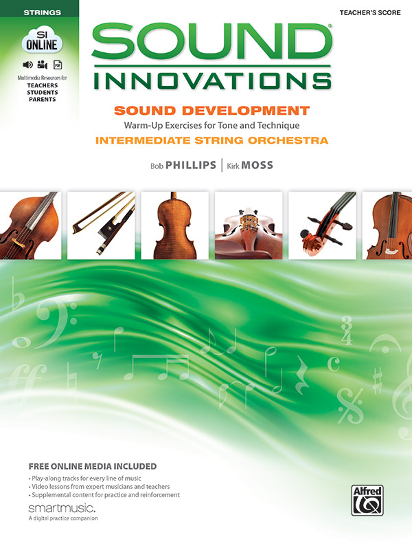 Sound Innovations for String Orchestra: Sound Development (Intermediate): Warm up Exercises for Tone and Technique  By Bob Phillips and Kirk Moss (#AL-00-34606) thumbnail