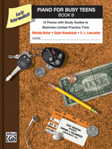 Piano for Busy Teens, Book B