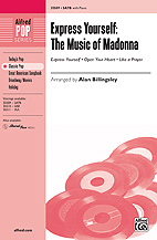 Express Yourself: The Music of Madonna : SATB : Alan Billingsley : Madonna : Sheet Music : 00-35509 : 038081397054