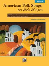 American Folk Songs for Solo Singers