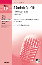 Nice Work If You Can Get It : SATB : Jay Althouse : George Gershwin : Nice Work If You Can Get It : Sheet Music : 00-35568 : 038081397641