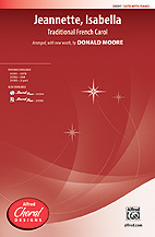Jeannette, Isabella : SATB : Donald Moore : Sheet Music : 00-35591 : 038081397870