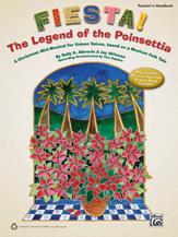 Fiesta! The Legend of the Poinsettia