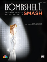 Bombshell: The New Marilyn Musical from <i>SMASH</i>