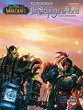 The Shaping of the World (from <i>World of Warcraft</i>)